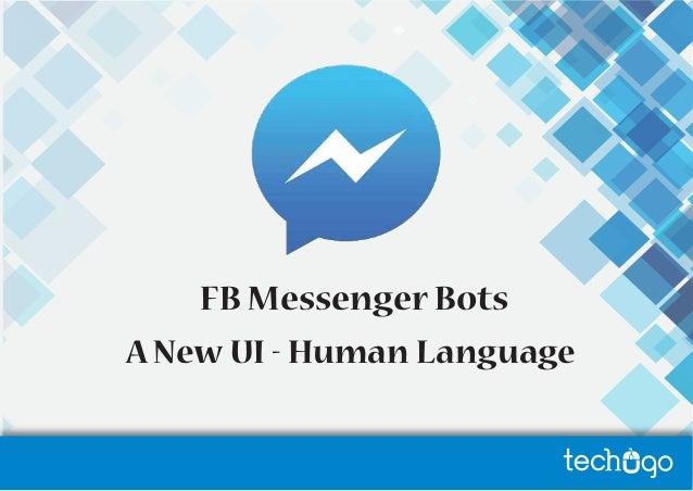FB Messenger Bots A New UI - Human Language