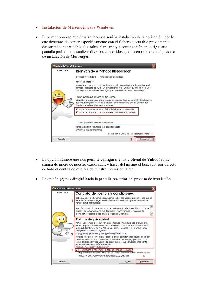 Instalación de Messenger para Windows. •      El primer proceso que desarrollaremos será la instalación de la aplicación, ...