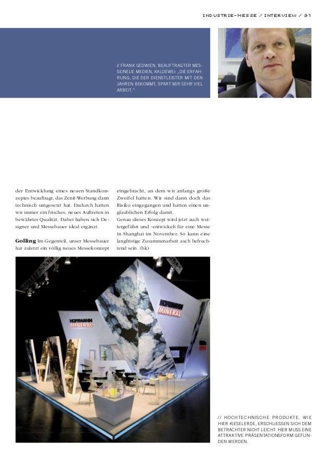 Industrie-Messe / Interview / 91 der Entwicklung eines neuen Standkon- zeptes beauftragt, das Zenit-Werbung dann technisch...