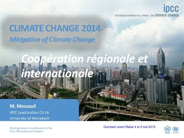 Working Group III contribution to the IPCC Fifth Assessment Report CLIMATE CHANGE 2014 Mitigation of Climate Change ©Ocean...