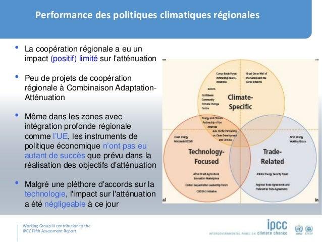 Working Group III contribution to the IPCC Fifth Assessment Report Performance des politiques climatiques régionales • La ...