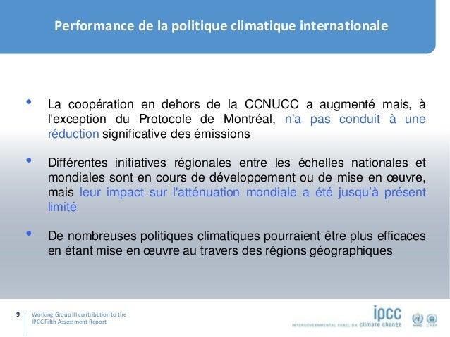 Working Group III contribution to the IPCC Fifth Assessment Report Performance de la politique climatique internationale 9...