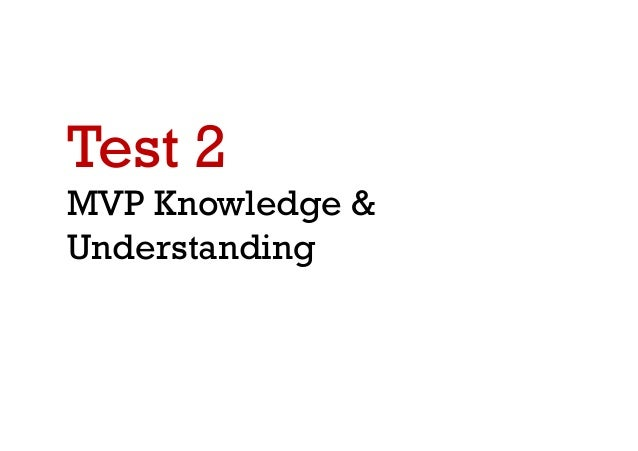 Do you know what is MVP?