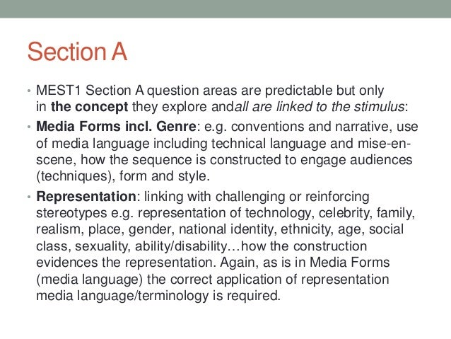 Section A • MEST1 Section A question areas are predictable but only  in the concept they explore andall are linked to the ...