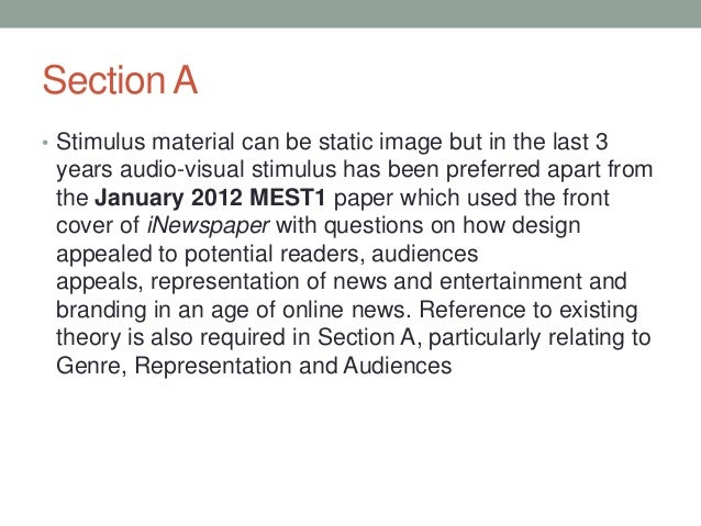 Section A • Stimulus material can be static image but in the last 3  years audio-visual stimulus has been preferred apart ...