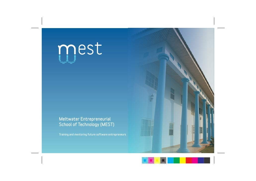 est   Meltwater Entrepreneurial School of Technology (MEST)  Training and mentoring future software entrepreneurs
