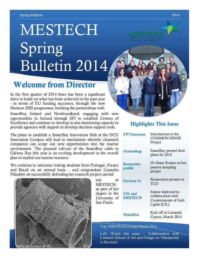 Spring Bulletin 2014 MESTECH Spring Bulletin 2014 Introduction to the COMMON SENSE Project SmartBay present their plans fo...