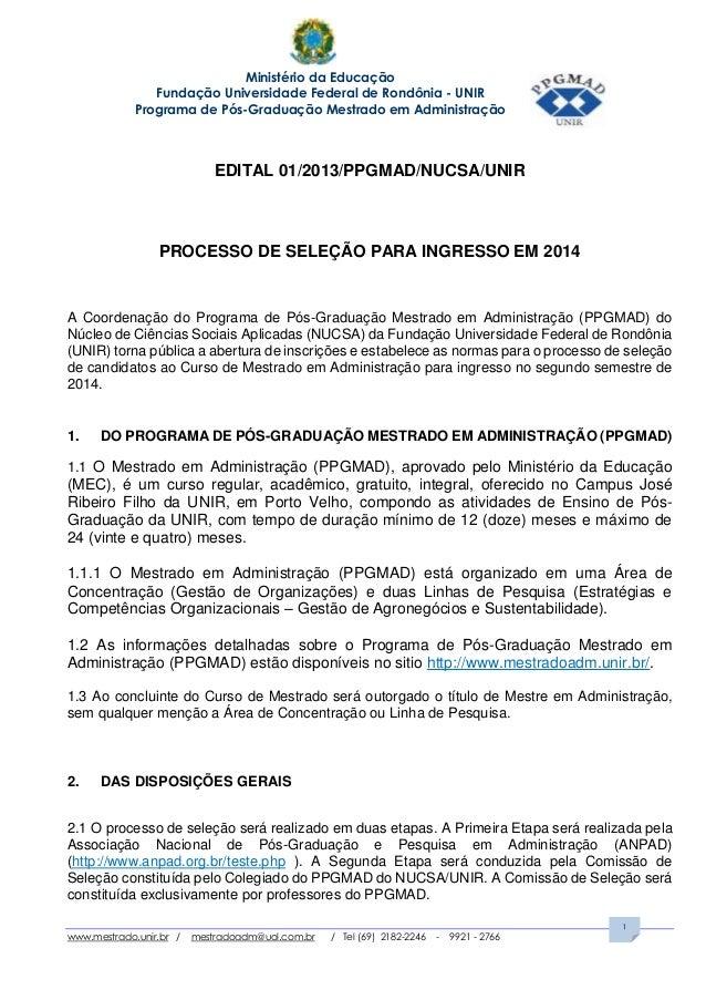 Ministério da Educação Fundação Universidade Federal de Rondônia - UNIR Programa de Pós-Graduação Mestrado em Administraçã...