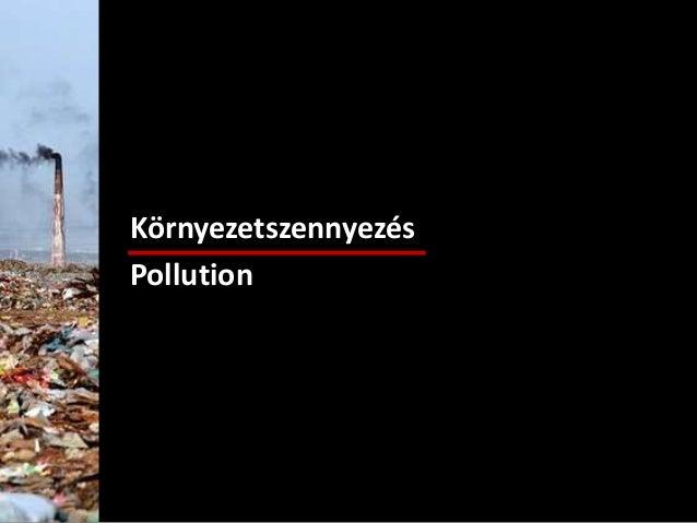 Környezetszennyezés Pollution