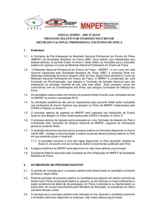 EDITAL MNPEF – SBF No 02/215 PROCESSO SELETIVO DE INGRESSO NOCURSO DE MESTRADO NACIONAL PROFISSIONAL EM ENSINO DE FÍSICA 1...