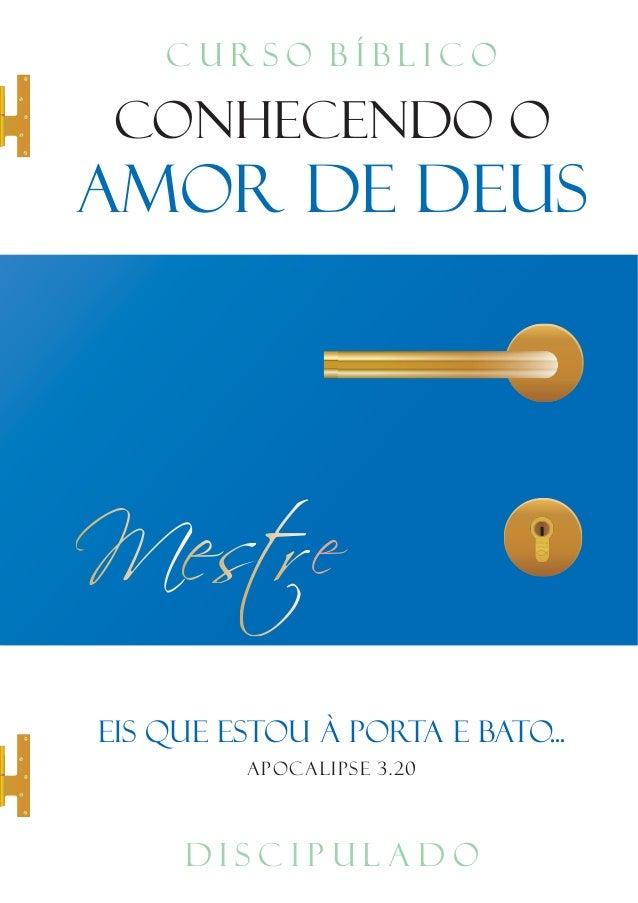Discipulado Conhecendo O Amor De Deus Mestre