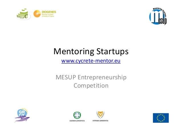 MentoringStartups www.cycrete‐mentor.euMESUPEntrepreneurship    Competition