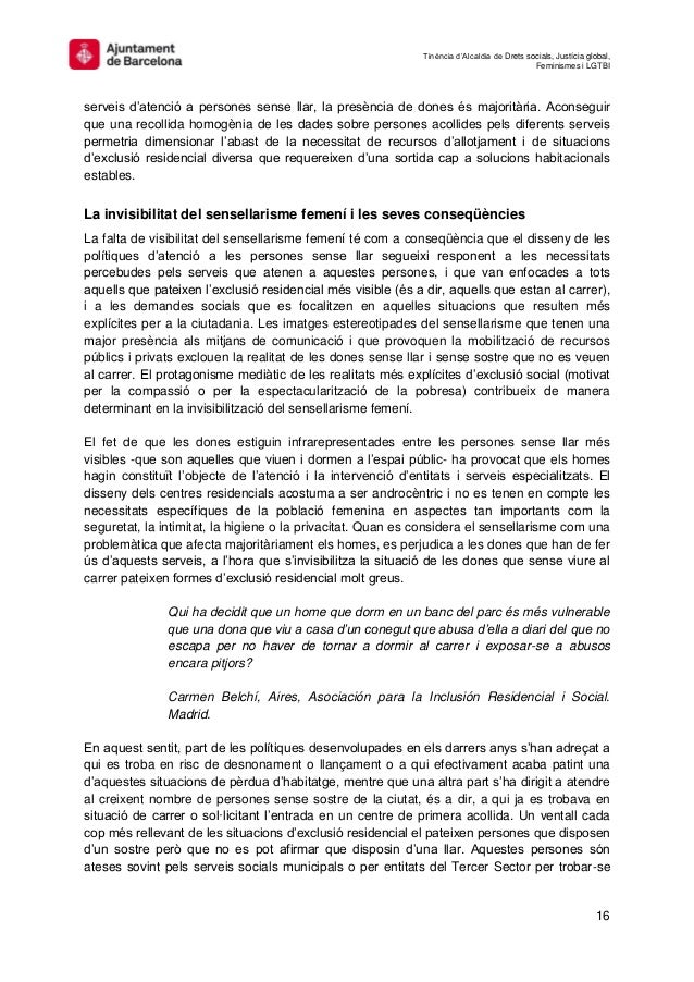 Tinència d'Alcaldia de Drets socials, Justícia global, Feminismes i LGTBI 16 serveis d'atenció a persones sense llar, la p...