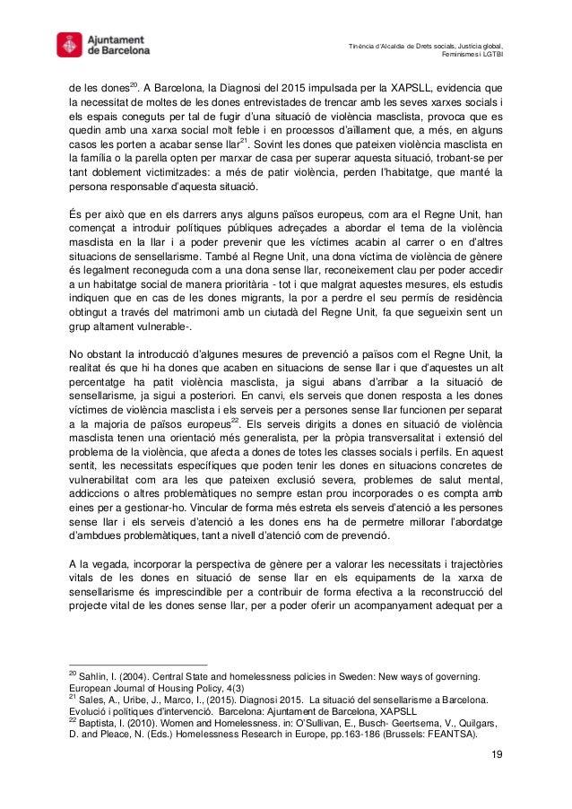 Tinència d'Alcaldia de Drets socials, Justícia global, Feminismes i LGTBI 19 de les dones20 . A Barcelona, la Diagnosi del...
