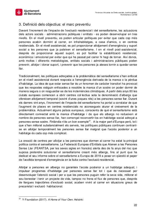 Tinència d'Alcaldia de Drets socials, Justícia global, Feminismes i LGTBI 22 3. Definició dels objectius: el marc preventi...