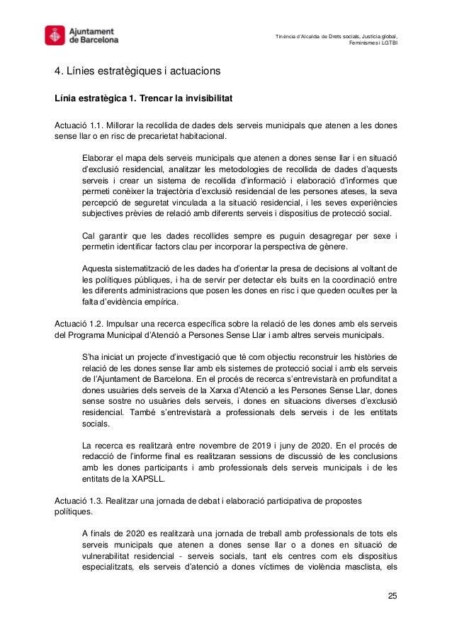 Tinència d'Alcaldia de Drets socials, Justícia global, Feminismes i LGTBI 25 4. Línies estratègiques i actuacions Línia es...
