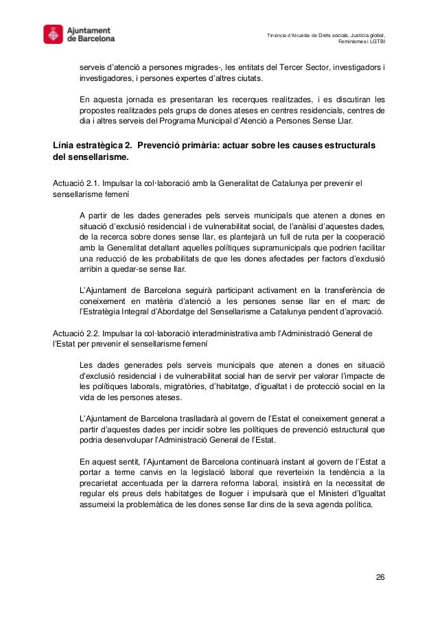 Tinència d'Alcaldia de Drets socials, Justícia global, Feminismes i LGTBI 26 serveis d'atenció a persones migrades-, les e...
