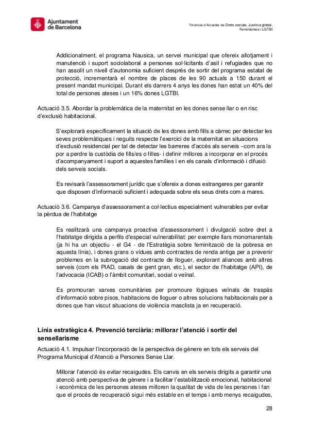Tinència d'Alcaldia de Drets socials, Justícia global, Feminismes i LGTBI 28 Addicionalment, el programa Nausica, un serve...