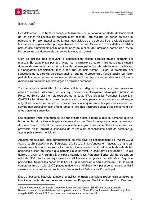 Tinència d'Alcaldia de Drets socials, Justícia global, Feminismes i LGTBI 3 Introducció Des dels anys 90, s'utilitza el co...
