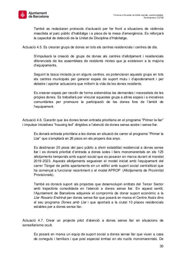 Tinència d'Alcaldia de Drets socials, Justícia global, Feminismes i LGTBI 30 També es redactaran protocols d'actuació per ...