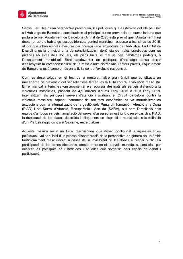 Tinència d'Alcaldia de Drets socials, Justícia global, Feminismes i LGTBI 4 Sense Llar. Des d'una perspectiva preventiva, ...