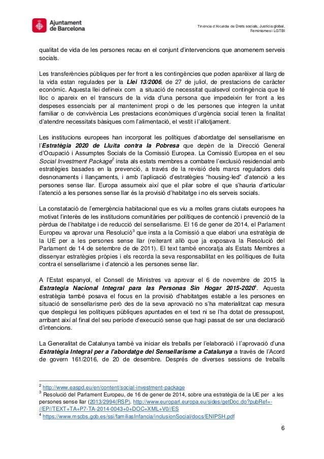 Tinència d'Alcaldia de Drets socials, Justícia global, Feminismes i LGTBI 6 qualitat de vida de les persones recau en el c...