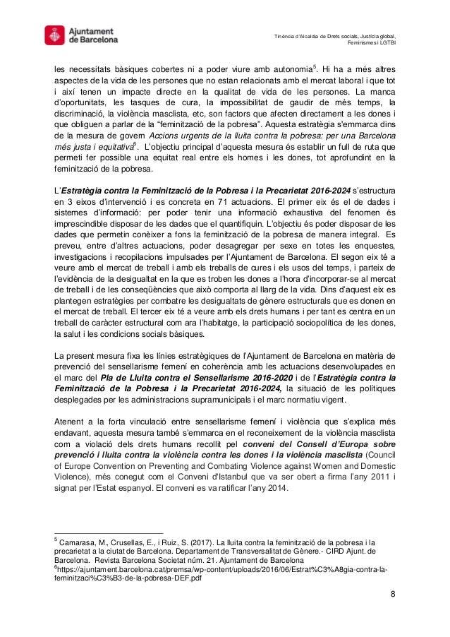 Tinència d'Alcaldia de Drets socials, Justícia global, Feminismes i LGTBI 8 les necessitats bàsiques cobertes ni a poder v...