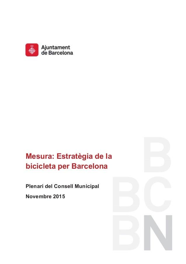 Mesura de Govern: Estratègia de la bicicleta per Barcelona Slide 1