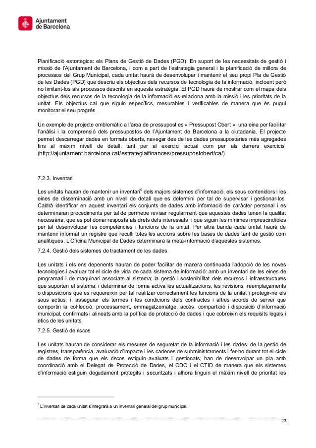 23 Planificació estratègica: els Plans de Gestió de Dades (PGD): En suport de les necessitats de gestió i missió de l'Ajun...