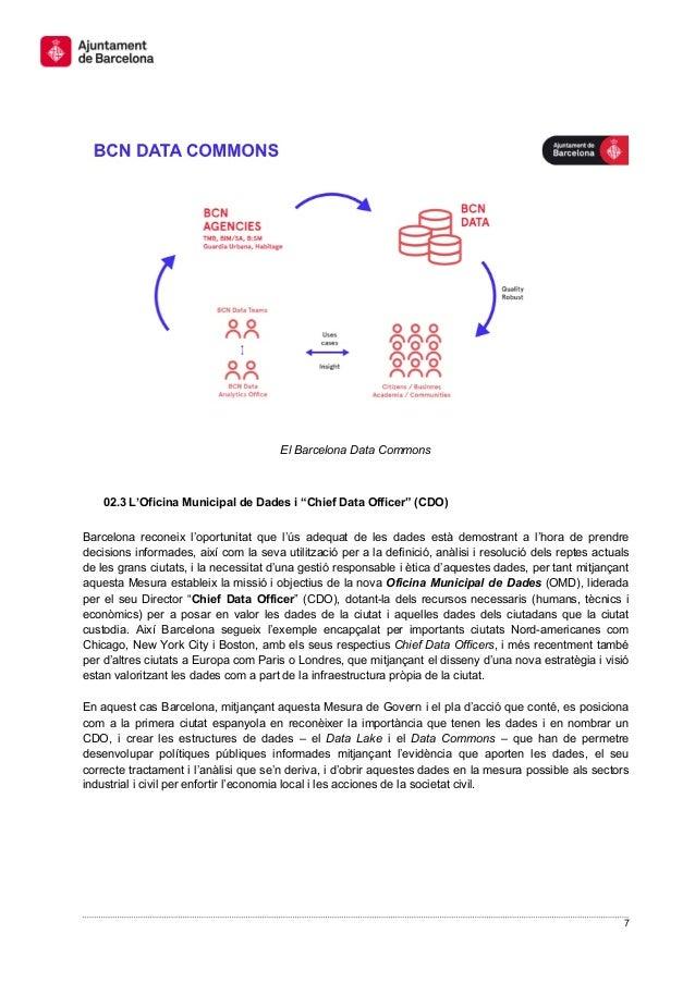 """7 El Barcelona Data Commons 02.3 L'Oficina Municipal de Dades i """"Chief Data Officer"""" (CDO) Barcelona reconeix l'oportunita..."""