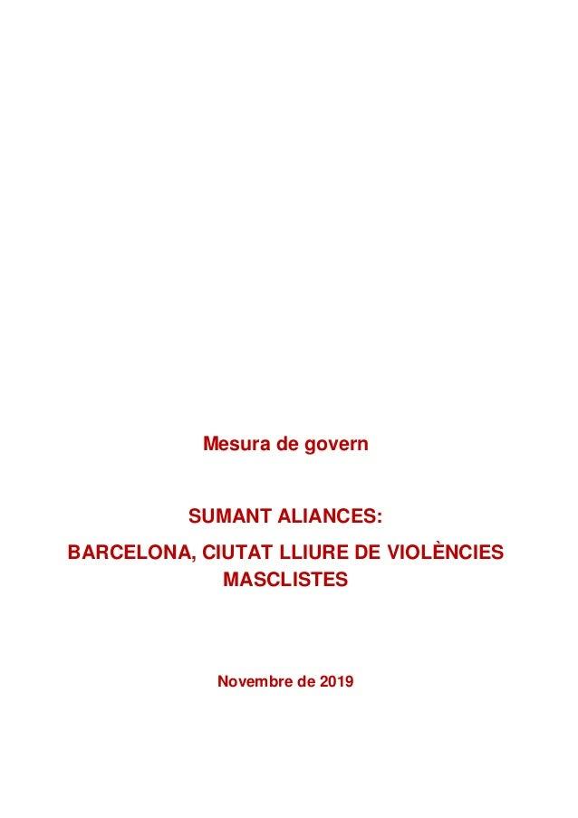 Mesura de govern SUMANT ALIANCES: BARCELONA, CIUTAT LLIURE DE VIOLÈNCIES MASCLISTES Novembre de 2019