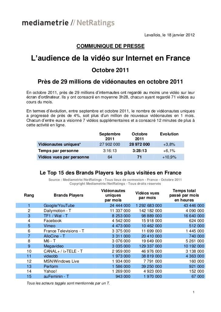 Levallois, le 18 janvier 2012                              COMMUNIQUE DE PRESSE  L'audience de la vidéo sur Internet en Fr...