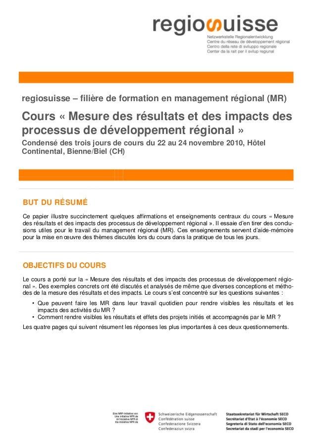 regiosuisse – filière de formation en management régional (MR)Cours « Mesure des résultats et des impacts desprocessus de ...