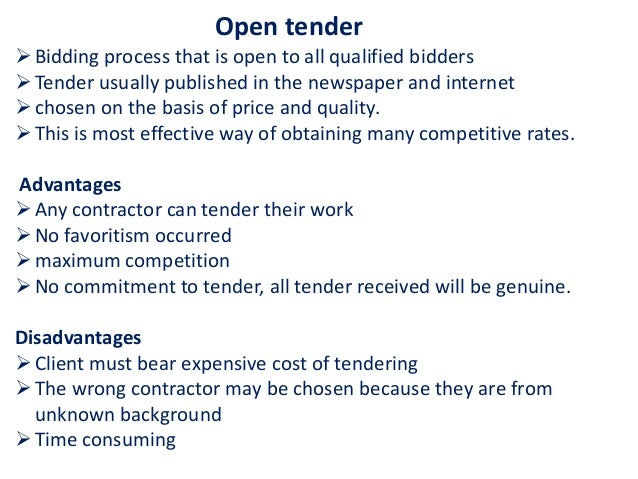 types of tenders and tendering process construction essay Advantages and disadvantages of serial tendering  advantages and disadvantages of serial  //wwwukessayscom/essays/construction/types-of-tenders-and.