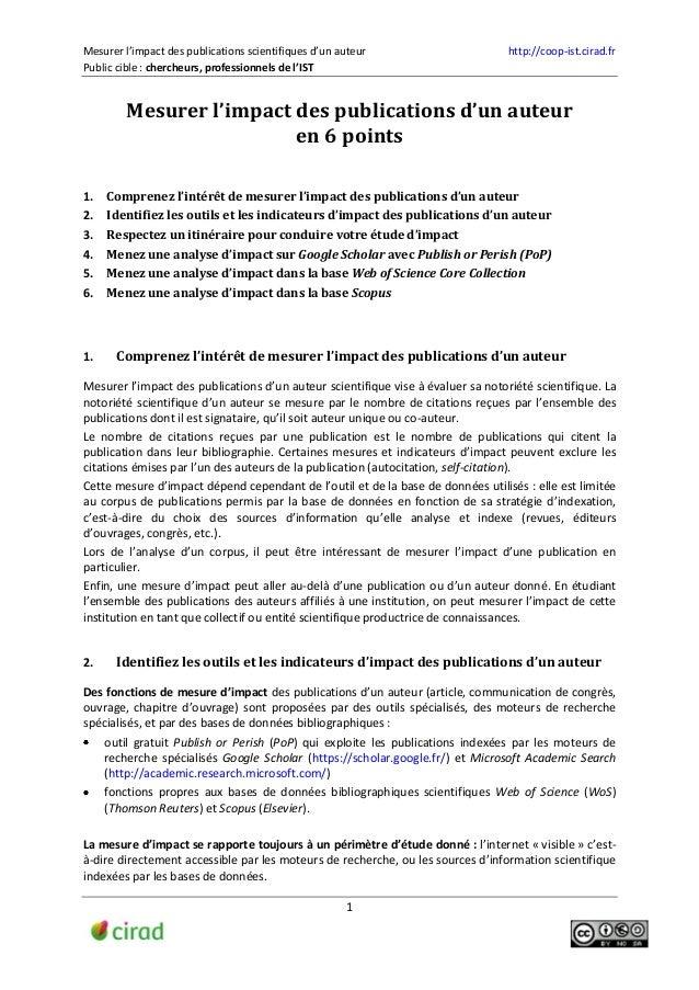 Mesurer l'impact des publications scientifiques d'un auteur http://coop-ist.cirad.fr Public cible : chercheurs, profession...