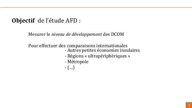 Restitution de l'étude sur les Indicateurs de Développent dans les DOM Slide 2