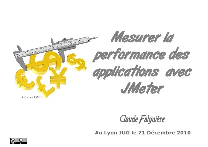 Mesurer la                 performance des                 applications avecBrooks Elliott                       JMeter   ...