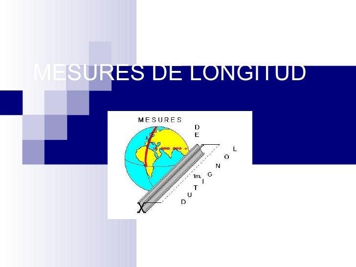 MESURES DE LONGITUD