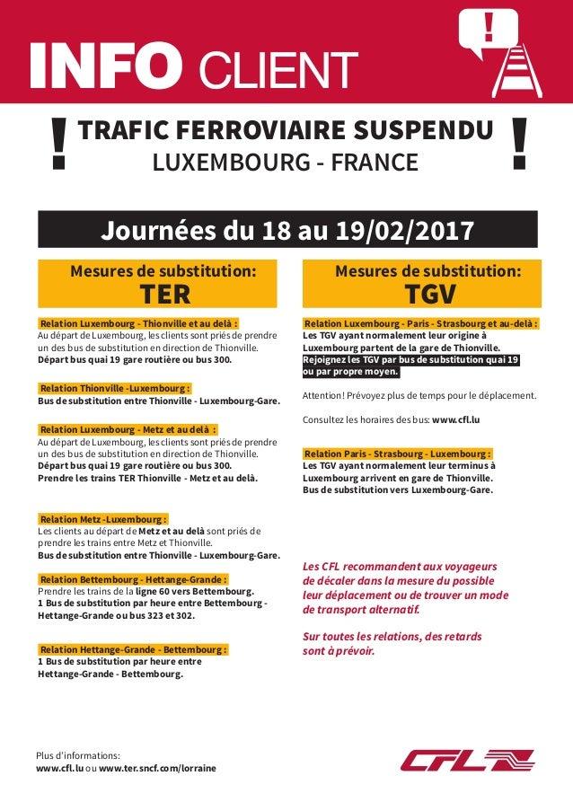 INFO CLIENT TRAFIC FERROVIAIRE SUSPENDU LUXEMBOURG - FRANCE Relation Luxembourg - Paris - Strasbourg et au-delà : Les TGV ...