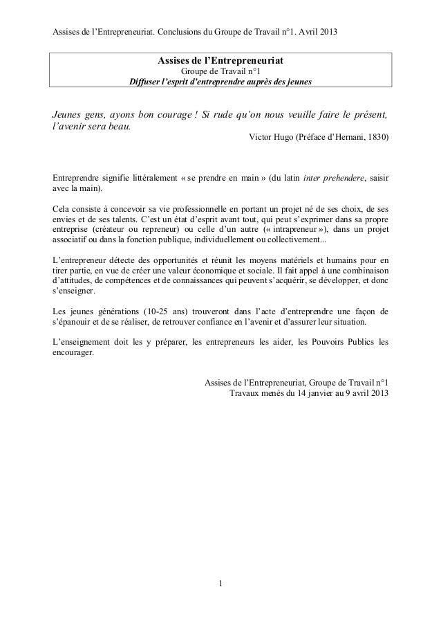 Assises de l'Entrepreneuriat. Conclusions du Groupe de Travail n°1. Avril 2013Assises de l'EntrepreneuriatGroupe de Travai...