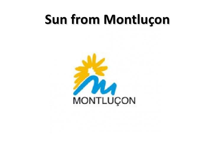 Sun from Montluçon