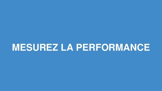MESUREZ LA PERFORMANCE