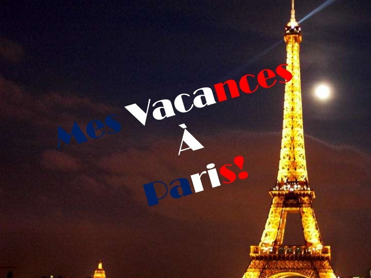 MesVacancesÀParis!<br />