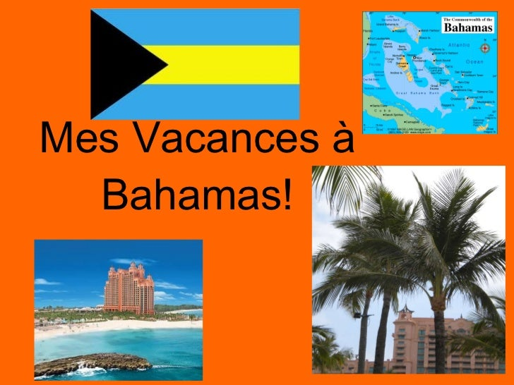 Mes Vacances à Bahamas!