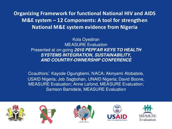 Organizing Framework for functional National HIV and AIDS M&E system – 12 Components: A tool for strengthen National M&E s...