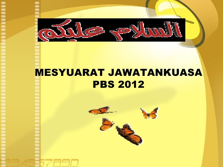 MESYUARAT JAWATANKUASA       PBS 2012