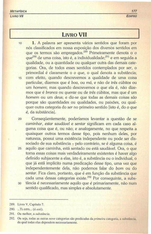 META FíSICA 177 LIVRO VII EDIPRO 10 1. A palavra ser apresenta vários sentidos que foram. por nós classificados em nossa e...