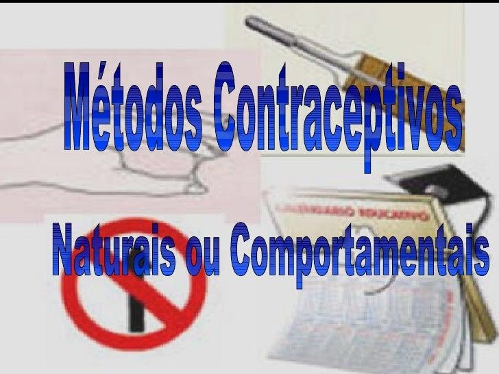 Métodos Contraceptivos Naturais ou Comportamentais