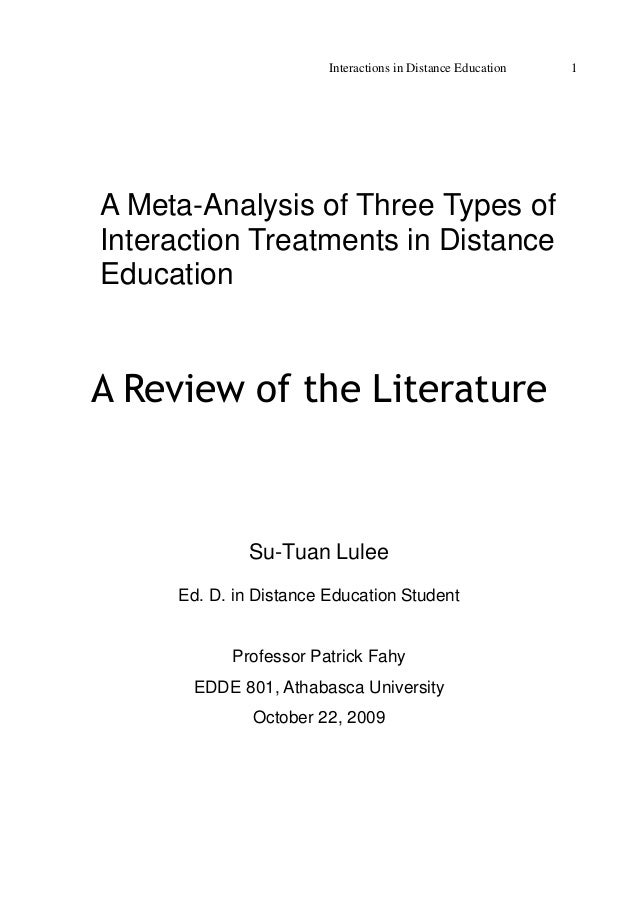 Interactions in Distance Education 1 A Meta-Analysis of Three Types of Interaction Treatments in Distance Education A Revi...