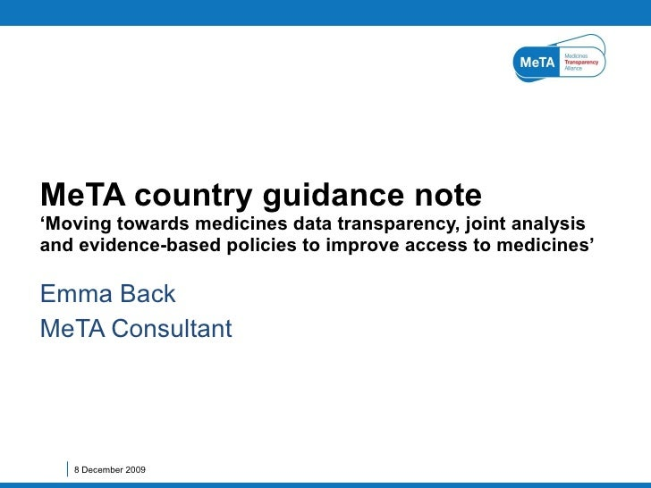Emma Back MeTA Consultant MeTA country guidance note 'Moving  towards medicines data transparency, joint analysis and evid...